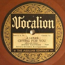Vocalion 78 Irving Jack Kaufman Selven Dance Orch CRYING FOR YOU Honeymo... - $18.90