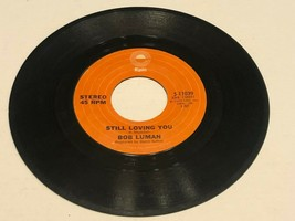 45 Record - Bob Luman : Still Loving You / I'm Gonna Write a Song - $15.00
