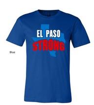 el paso strong unisex t shirt, El Paso Texas Strong tshirt El Paso Texas tee image 5