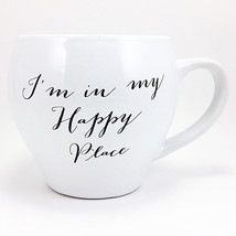 I'm in My Happy Place Coffee Mug 12 oz Saying Script Gift Humor k610 - $10.99