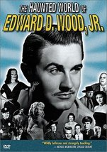 The Haunted World of Edward D. Wood Jr. (DVD, 1996)