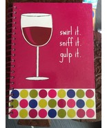 80 Sheets Hardcover Journal Swirl It Sniff It Gulp It Wine Glass - $5.52