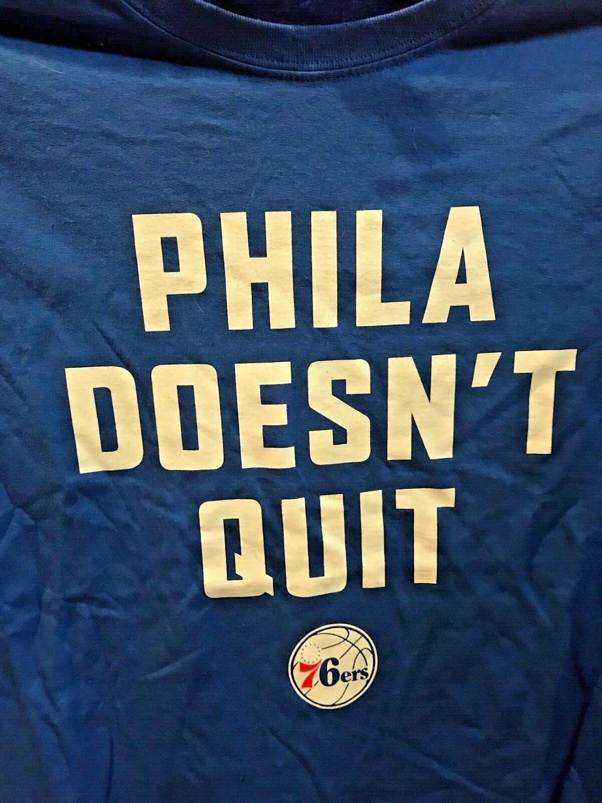 Primary image for XL Philadelphia 76ers Sixers Phila Doesn't Quit 2 Sided T-Shirt Shirt Since 1776