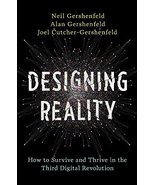Designing Reality: How to Survive and Thrive in the Third Digital Revolu... - $4.51