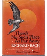 There's No Such Place as Far Away Bach, Richard - $14.99