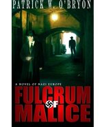 Fulcrum of Malice: A Novel of Nazi Germany (Corridor of Darkness) (Volum... - $12.84
