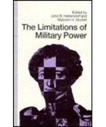 Limitations of Military Power: Essays Presented to Professor Norman Gibb... - $231.31