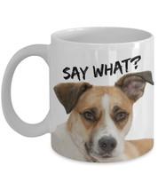 """Dog Meme Mugs """"Say What Funny Dog Mugs"""" Coffee Mug With Quotes and Dog P... - $14.95"""