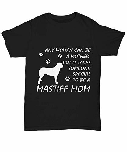Mastiff Mom Shirt Funny Happy Gifts Proud Tee for Dog Lover Lady Girls Women Mam