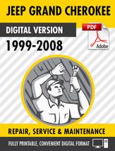 1999 - 2008 JEEP GRAND CHEROKEE FACTORY SERVICE REPAIR MANUAL - $9.90