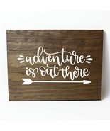 Adventure Is Out There with Arrow Solid Pine Wood Wall Plaque Sign Home ... - $34.16