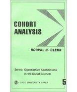 Cohort Analysis (Quantitative Applications in the Social Sciences) [Apr ... - $1.80