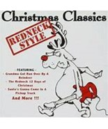 Christmas Classics Redneck Style   Cd - $10.99