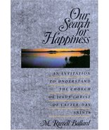 Our Search for Happiness [Paperback] Ballard, M Russell - $1.50
