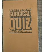 The New Physician Surgical Quiz Book Question And Answer Book 1974 Acceptable - $29.70
