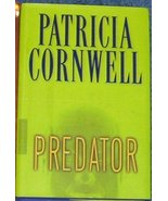 Predator By Patricia Cornwell Hardback Dustjacket First Edtion [Hardcove... - $1.93
