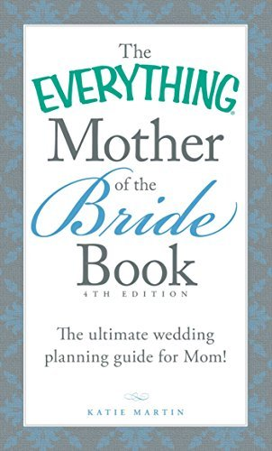 Primary image for The Everything Mother of the Bride Book: The Ultimate Wedding Planning Guide for