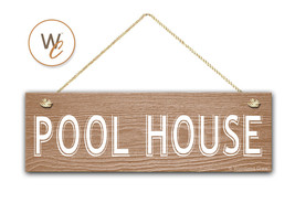 "Pool House Sign, 5.5"" x 17"" Wood Sign, Rustic Home Decor, Beach Decor - $20.25"