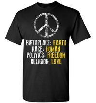 Birthplace Earth Race Human Politics Religion Love T shirt - $26.55 CAD+