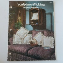 Sculpture-Wicking by Janice Shirley Book #31 - $13.57
