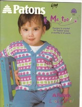 Me Too Crochet Patterns for Toddlers Size 6 Months to 4 Years Patons - $10.00