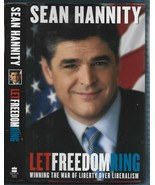 Let Freedom Ring HB w/unclipped dj-Sean Hannity-2002-1st Edition-338 pages - $9.05