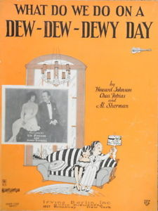 Primary image for What Do We Do on a Dew-Dew-Dewy-Day - 1927 Song Sheet