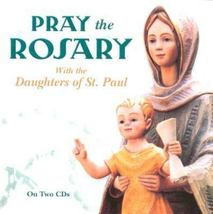 PRAY THE ROSARY CD by Daughters of St. Paul