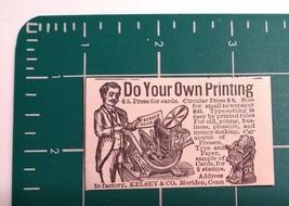 1889 Kelsey & Co. Printing Press Advertisement Meriden, Conn. - $22.00
