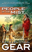People of the Mist (First North Americans, Book 9) Gear, Kathleen O'Neal... - $1.99