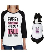 Tall Short Friend Small Dog and Mom Matching Outfits Raglan Tees - $35.99+