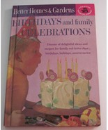 Better Homes and Gardens Birthdays and Family Celebrations 1963 Cookbook - $5.93