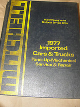 MITCHELL 1977 IMPORTED CARS & TRUCKS TUNE-UP MECHANICAL SERVICE & REPAIR... - $18.99