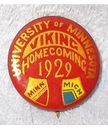 Authentic University of Minnesota Viking Homecoming Pin Back Button 1929 - $9.95