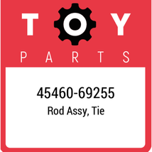 45460-69255 Toyota Rod Set Tie, New Genuine OEM Part - $169.60