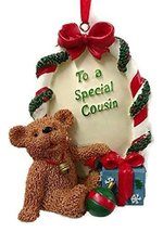 Holly Bearie Ornament Special Cousin - $17.50
