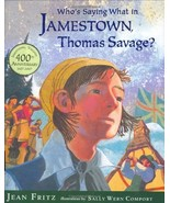 Who's Saying What in Jamestown, Thomas Savage? - $14.00