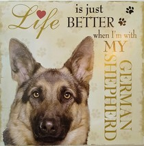 DOG LOVER PLAQUE Life is Better with my German Shepherd 8x8 Wood Pet Wall Art image 2