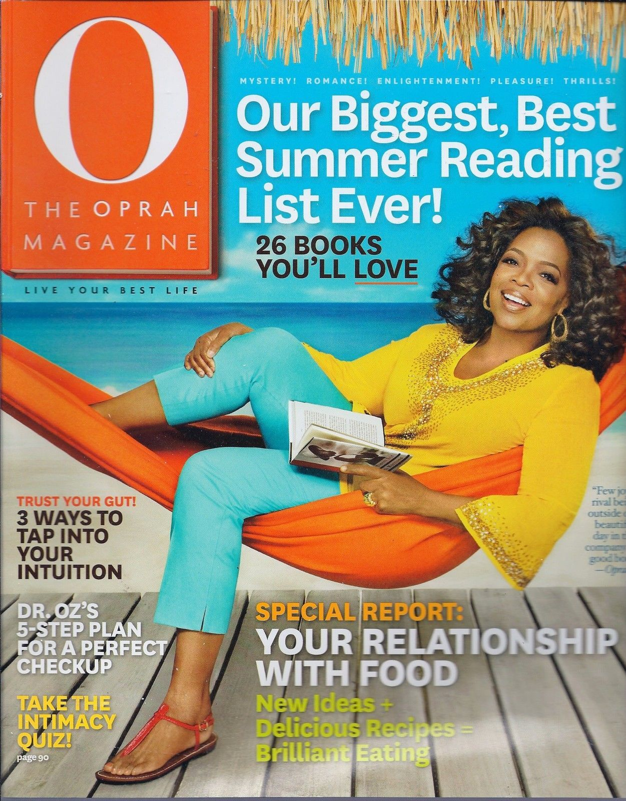Primary image for The Oprah Magazine July 2010 -Tap into your Intuition