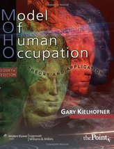 Model of Human Occupation: Theory and Application (Model of Human Occupa... - $29.95