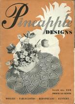 Pineapple Designs Book No. 230 Crochet Patterns J.P. Coats 1946 - $9.99