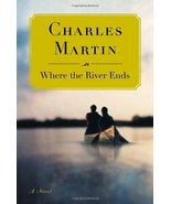 Where the River Ends [Hardcover] Martin, Charles - $10.88