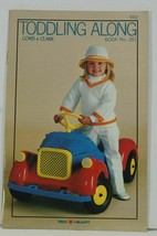 TODDLING ALONG Clothes & Afghans for Toddlers crochet & knit booklet - $6.99