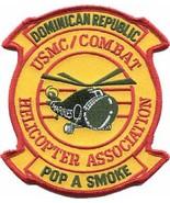 USMC Combat Dominican Republic Helicopter Association Pop A Smoke Patch - $11.87