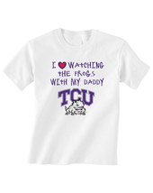 TCU Frogs Toddler T-Shirt Love Watching With Daddy Tshirt - $15.00