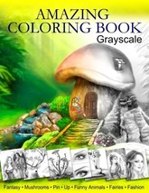 Amazing Coloring Book. Grayscale: For Grown-Ups, Adult Relaxation - $10.70