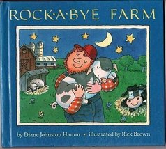 Rock-A-Bye Farm Diane Johnston Hamm and Rick Brown - $21.51