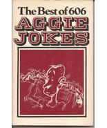 Gigem Press The Best Of 606 Texas A & M Aggie Jokes PB  - $4.95