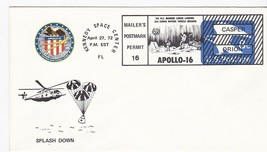 SPLASHDOWN APOLLO 16 MAILERS POSTMARK KENNEDY SPACE CENTER FL APRIL 27 1972 - $1.98