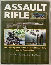Assault Rifle The Development Modern Military Rifle Ammunition Reference... - $68.31